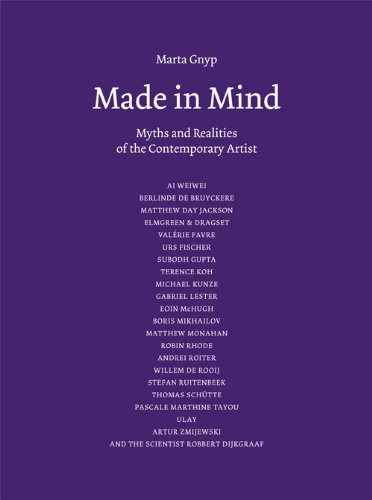 Made in Mind - Myths and Realities of the Contemporary Artists