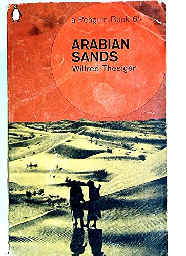 Arabian Sands by Thesiger, Wilfred, ISBN: 9780140021257