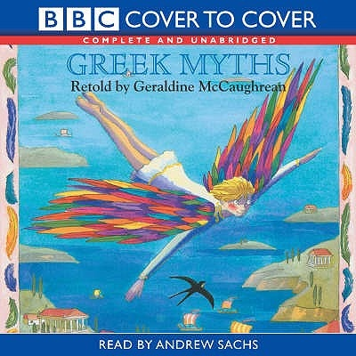 Greek Myths: Complete & Unabridged
