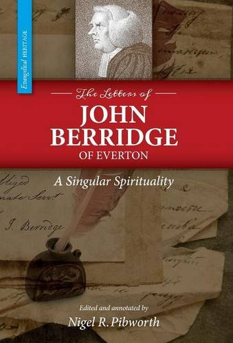 The Letters of John Berridge of Everton: A Singular Spirituality (HC)