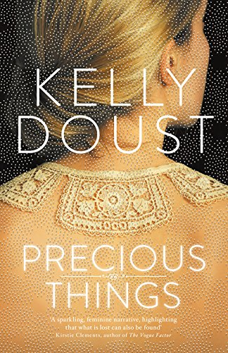Precious Things by Kelly Doust, ISBN: 9781460750971