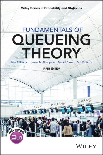 Fundamentals of Queueing TheoryWiley Series in Probability and Statistics