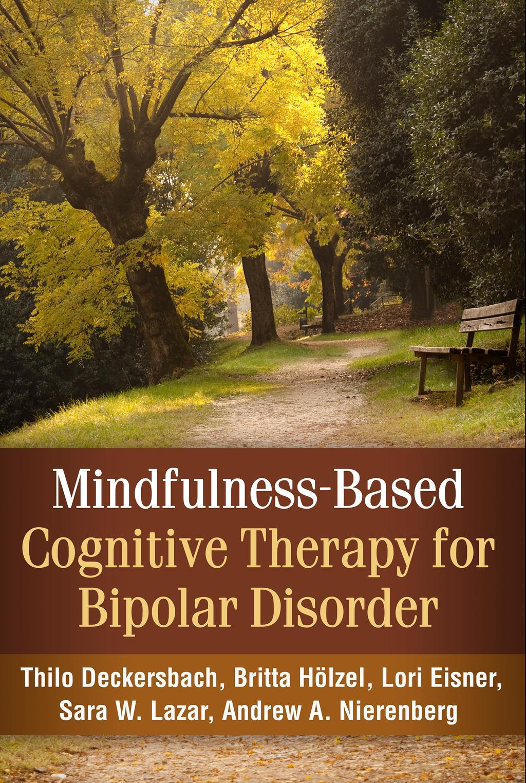 Mindfulness-Based Cognitive-Behavioral Therapy for Bipolar Disorder