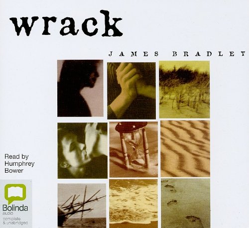 Wrack by James Bradley, ISBN: 9781742144580