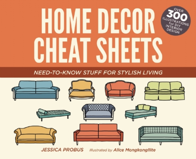 Home Decor Cheat SheetsNeed-To-Know Stuff for Stylish Living