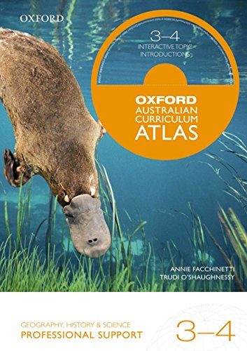 Oxford Australian Curriculum Atlas Years 3-4 Professional Support by Oxford Author, ISBN: 9780195519914