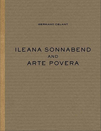 Ileana Sonnabend and Arte Povera by Michelangelo Pistoletto, ISBN: 9781944379193