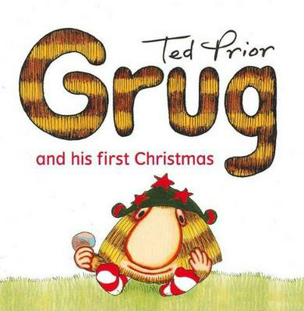 Grug and His First Christmas by Ted Prior, ISBN: 9780731814305