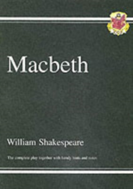 GCSE Shakespeare Macbeth Complete Play (with Notes) by William Shakespeare, ISBN: 9781841461205