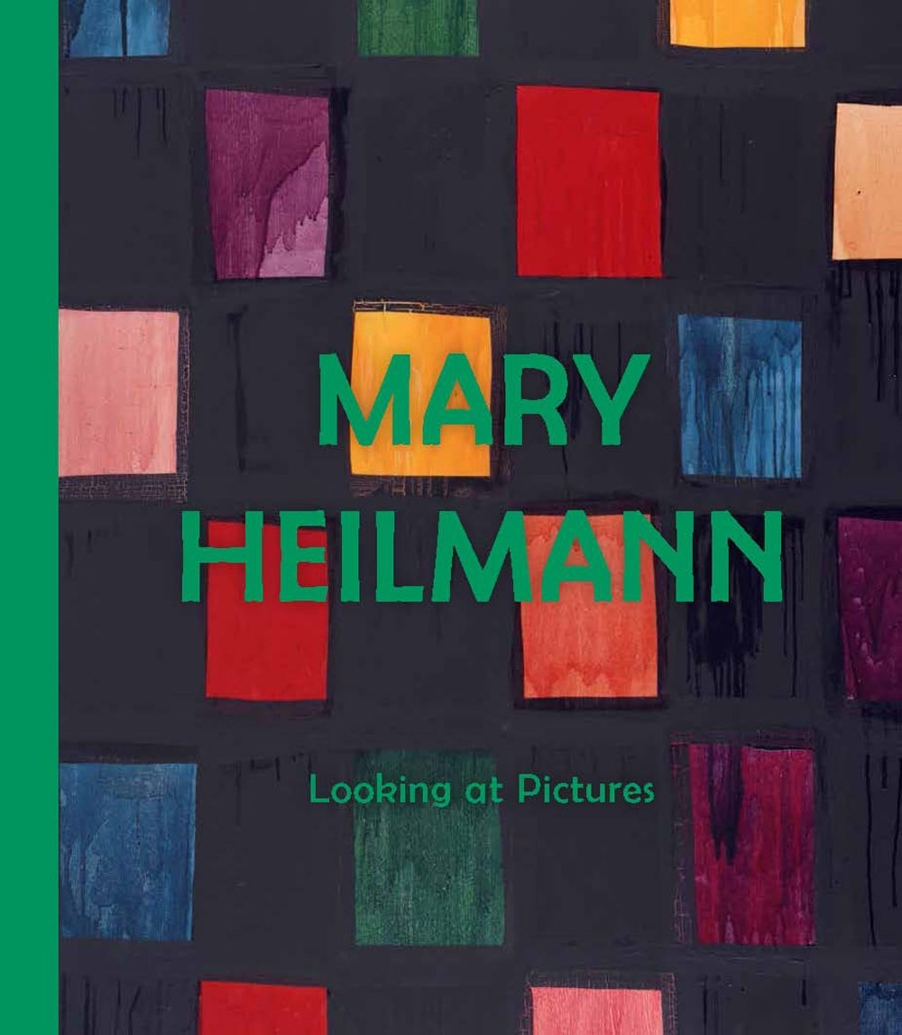 Mary Heilmann: Looking at Pictures