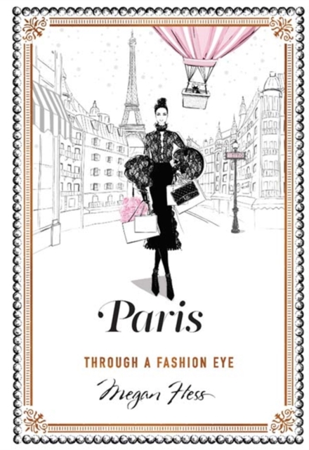 ParisA Guide to the Fashion Cities of the World