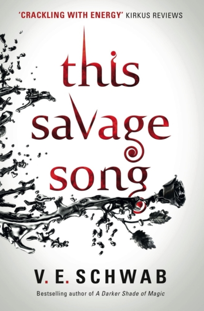 This Savage Song by V. E. Schwab, ISBN: 9781785652745