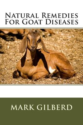 Natural Remedies for Goat Diseases