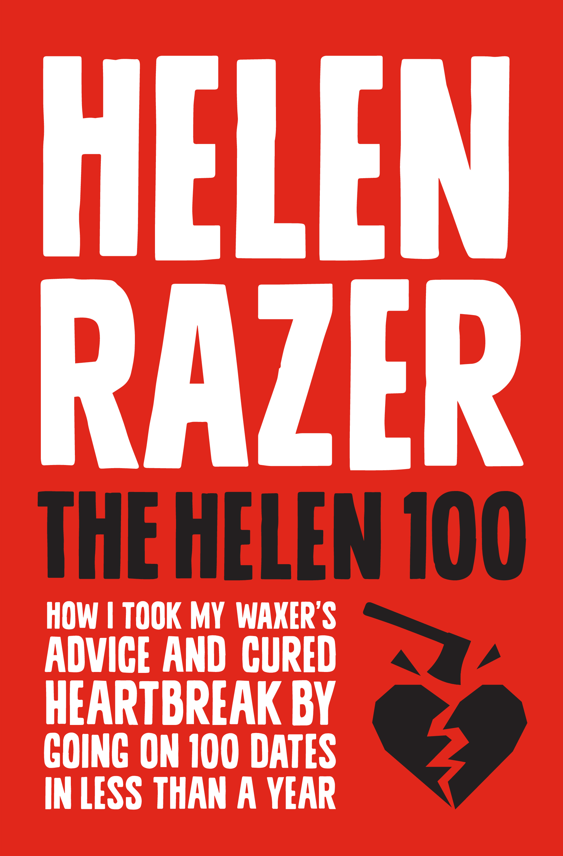The Helen 100 by Helen Razer, ISBN: 9781743318287
