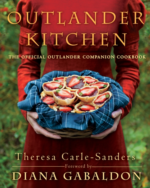Outlander KitchenThe Official Outlander Companion Cookbook