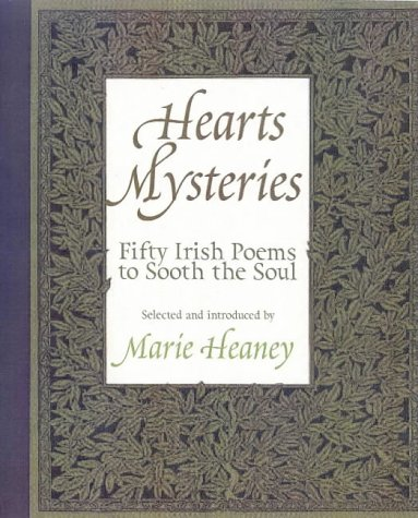 Heart's Mysteries: 50 Poems of Love and Loss from Ireland