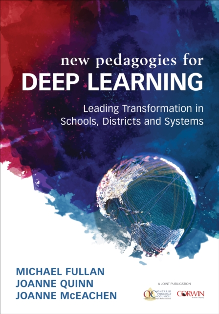New Pedagogies for Deep LearningLeading Transformation in Schools, Districts an...
