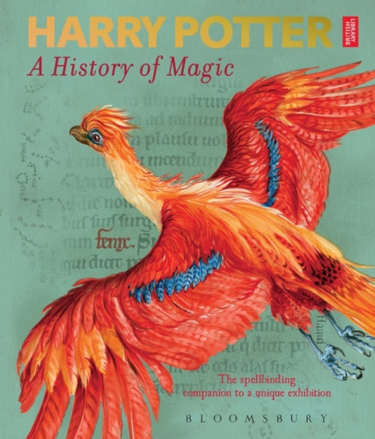 Harry Potter - A History of Magic by British Library, ISBN: 9781526607072