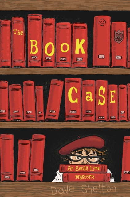 The Book CaseAn Emily Lime Mystery by Dave Shelton, ISBN: 9781910200544