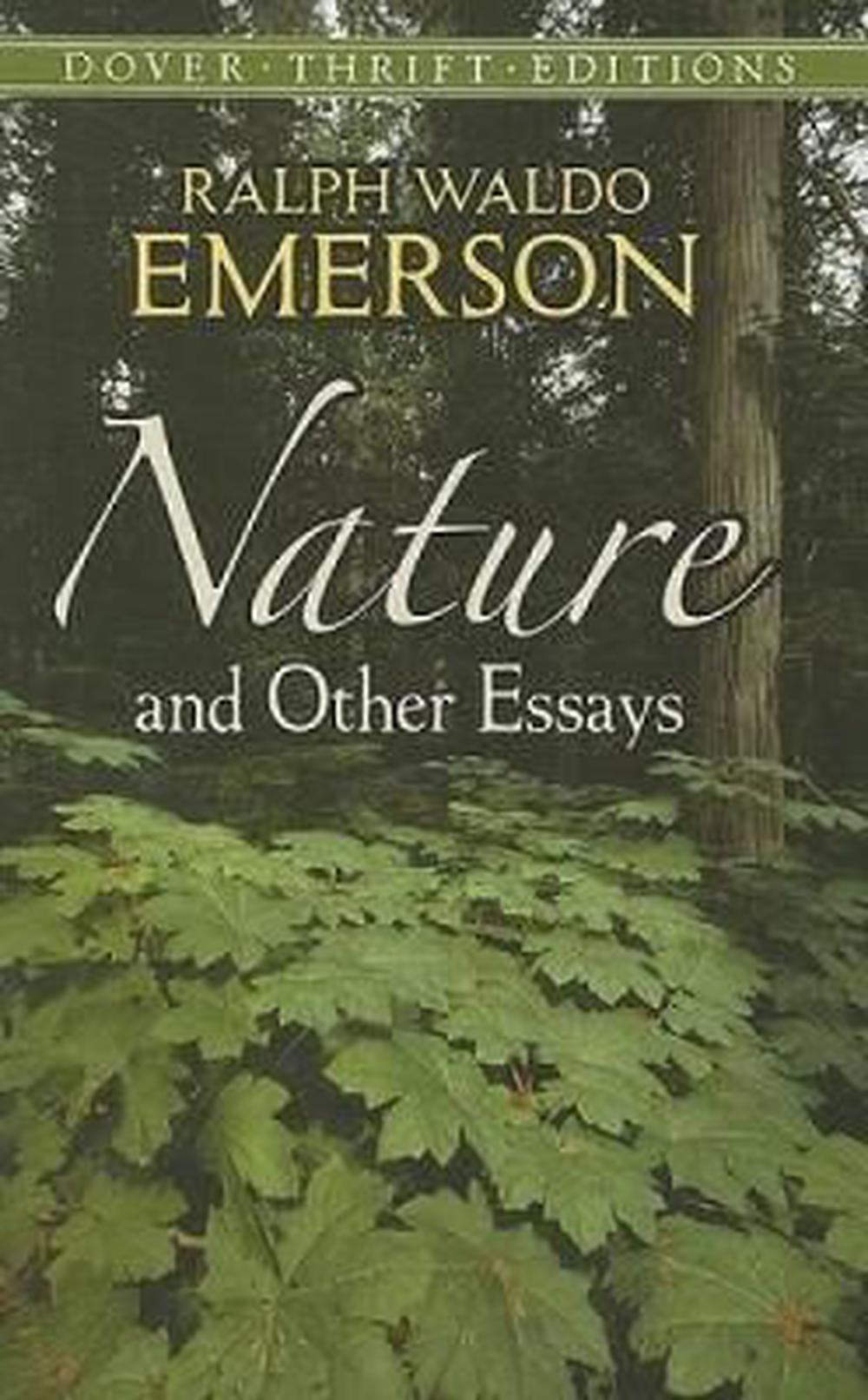 Nature and Other Essays by Ralph Waldo Emerson, ISBN: 9780486469478