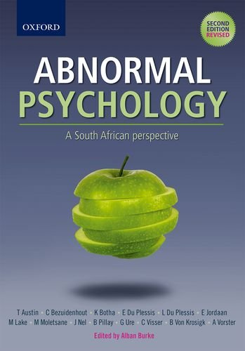 Abnormal Psychology: A South African Perspective by Alban Burke, ISBN: 9780195998375