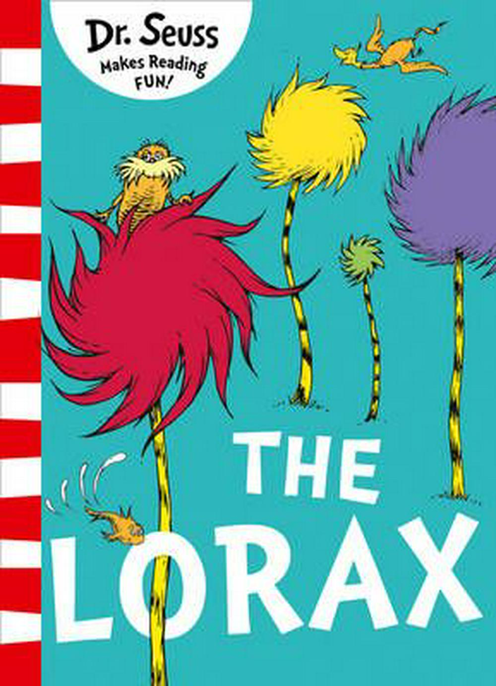 The Lorax by Dr Seuss, ISBN: 9780008203924