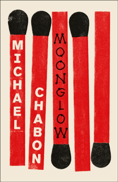 Moonglow by Michael Chabon, ISBN: 9780007548910