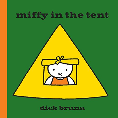 Miffy in the Tent by Dick Bruna, ISBN: 9781471123351