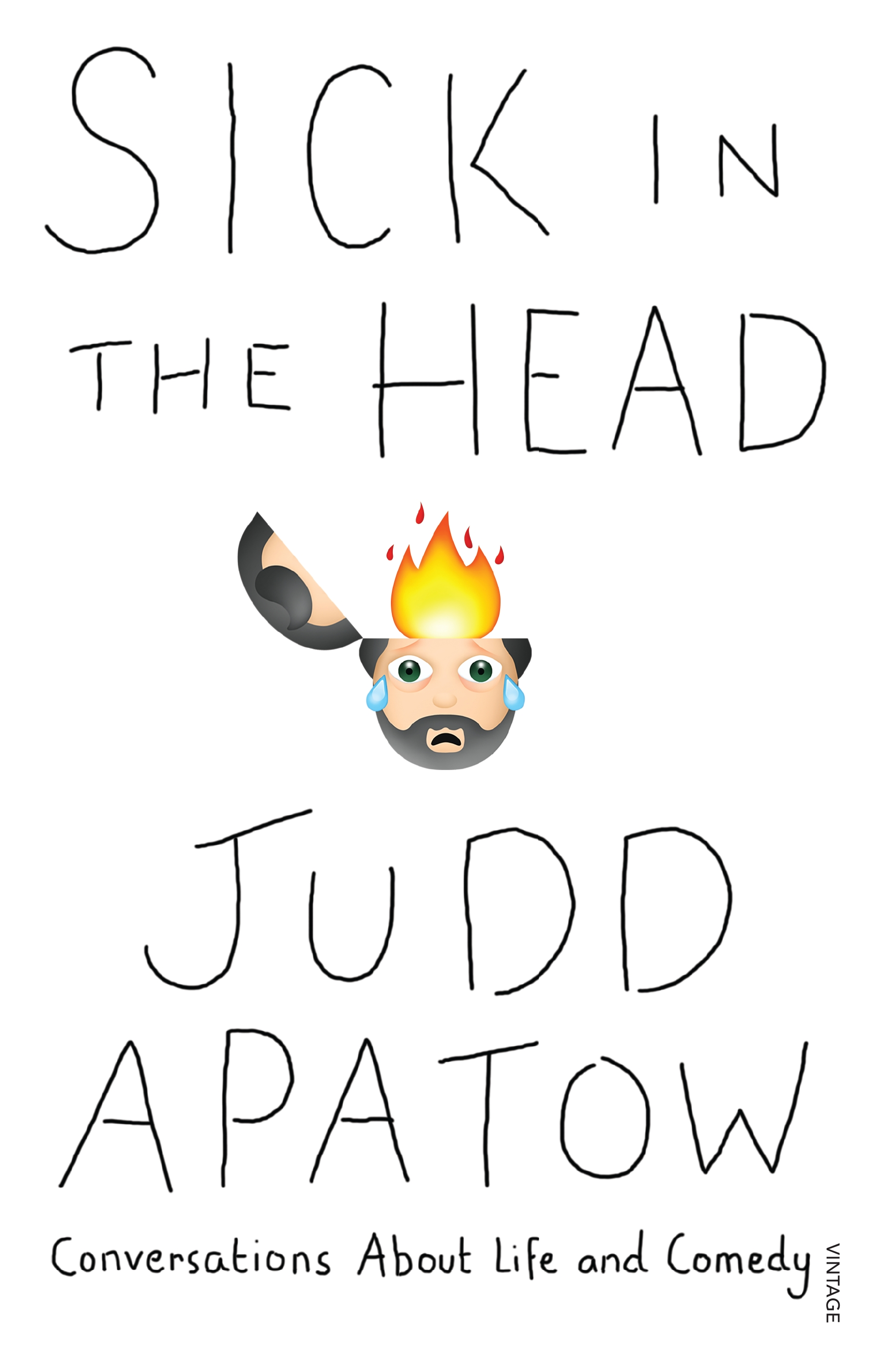 Sick in the Head by Judd Apatow, ISBN: 9780857985927