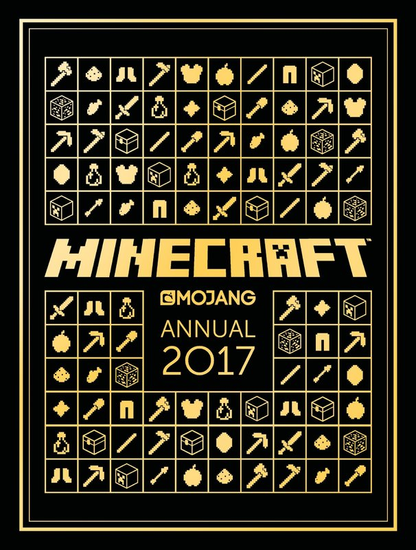 The Official Minecraft Annual 2017 (Annuals 2017)