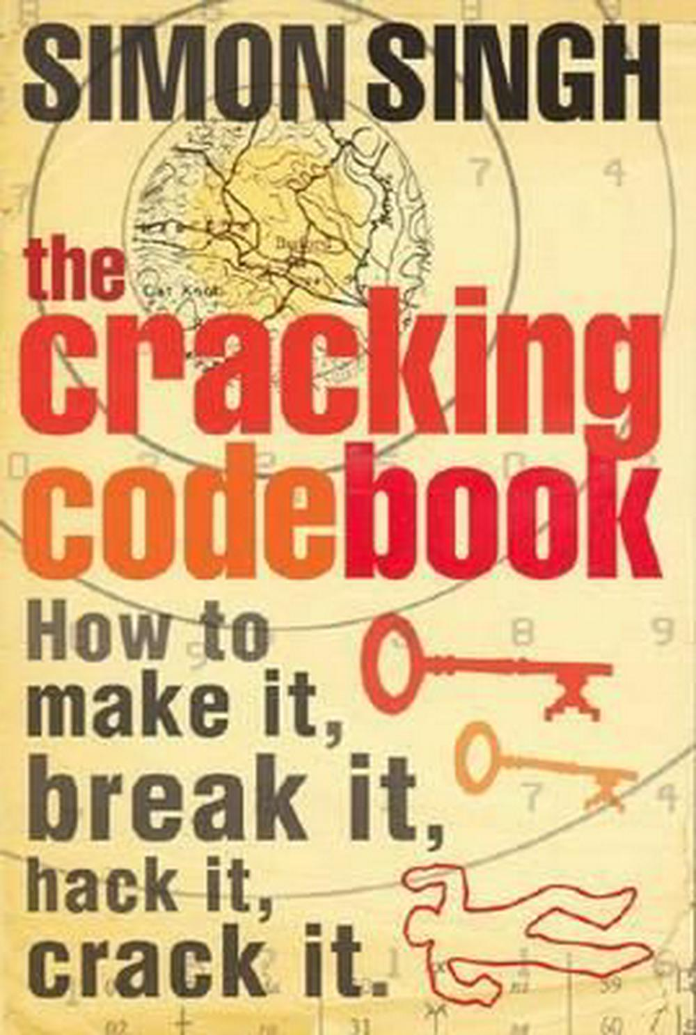The Cracking Code Book by Simon Singh, ISBN: 9780007176045