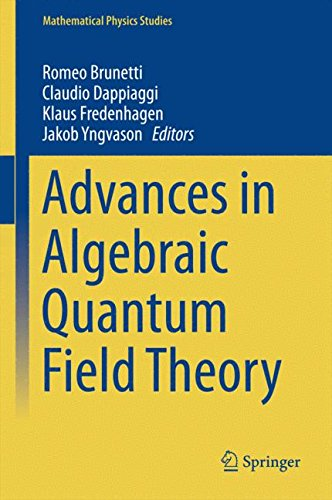 Advances in Algebraic Quantum Field Theory 2016Mathematical Physics Studies