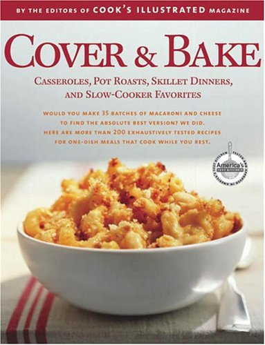 """Cover & Bake by """"Cooks Illustrated"""" Magazine, ISBN: 9780936184807"""