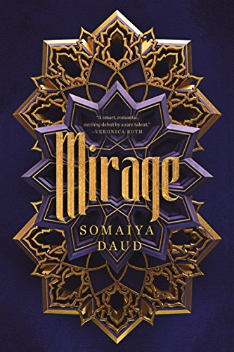 Mirage (International Edition) by Somaiya Daud, ISBN: 9781250315359