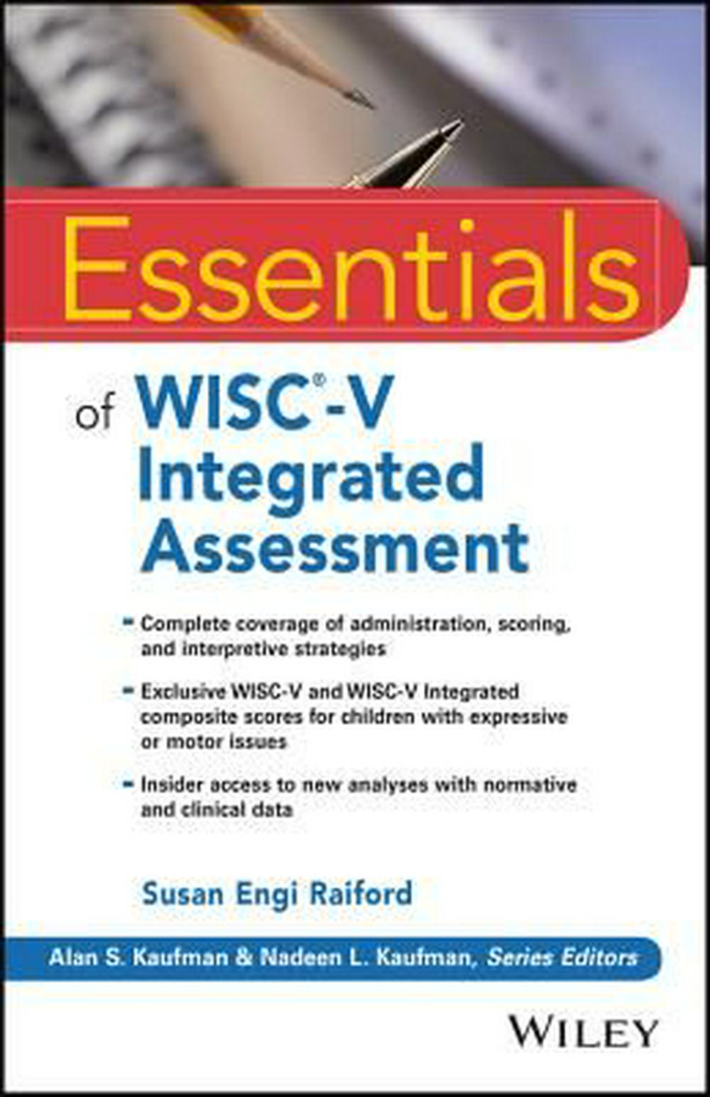 Essentials of Wisc V Integrated Assessment (Essentials of Psychological Assessment)