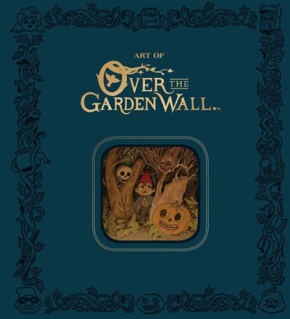 The Art of Over the Garden Wall Limited Edition by Patrick McHale, ISBN: 9781506705224