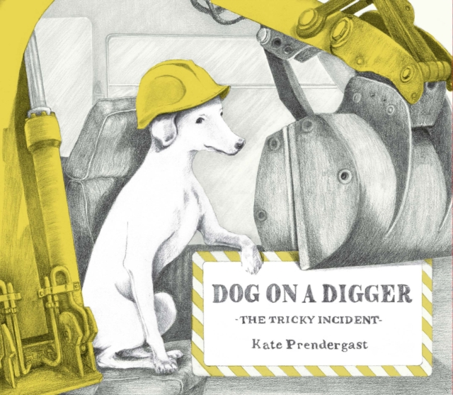 Dog On A Digger