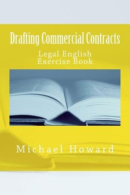 Drafting Commercial Contracts: Study Pack Series (Legal Study E-guides)