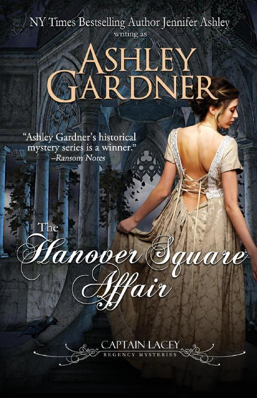 The Hanover Square Affair: Volume 1 (Captain Lacey Regency Mysteries)