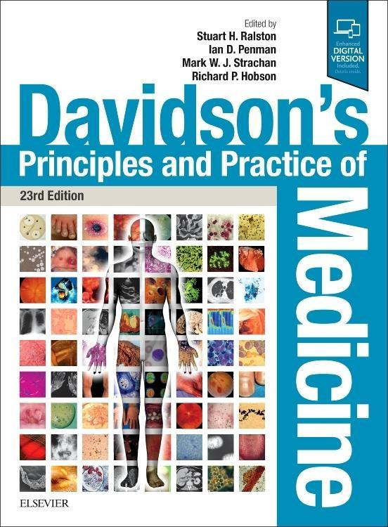 Davidson's Principles and Practice of Medicine, 23e by Strachan,Ralston, ISBN: 9780702070280