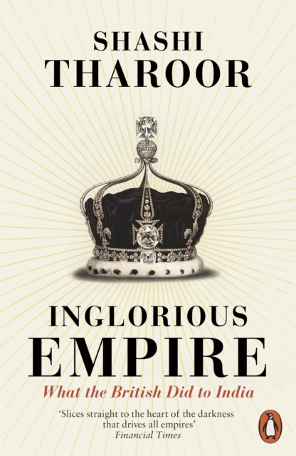 Booko comparing prices for inglorious empire what the british did inglorious empire what the british did to india by shashi tharoor isbn 9780141987149 fandeluxe Gallery