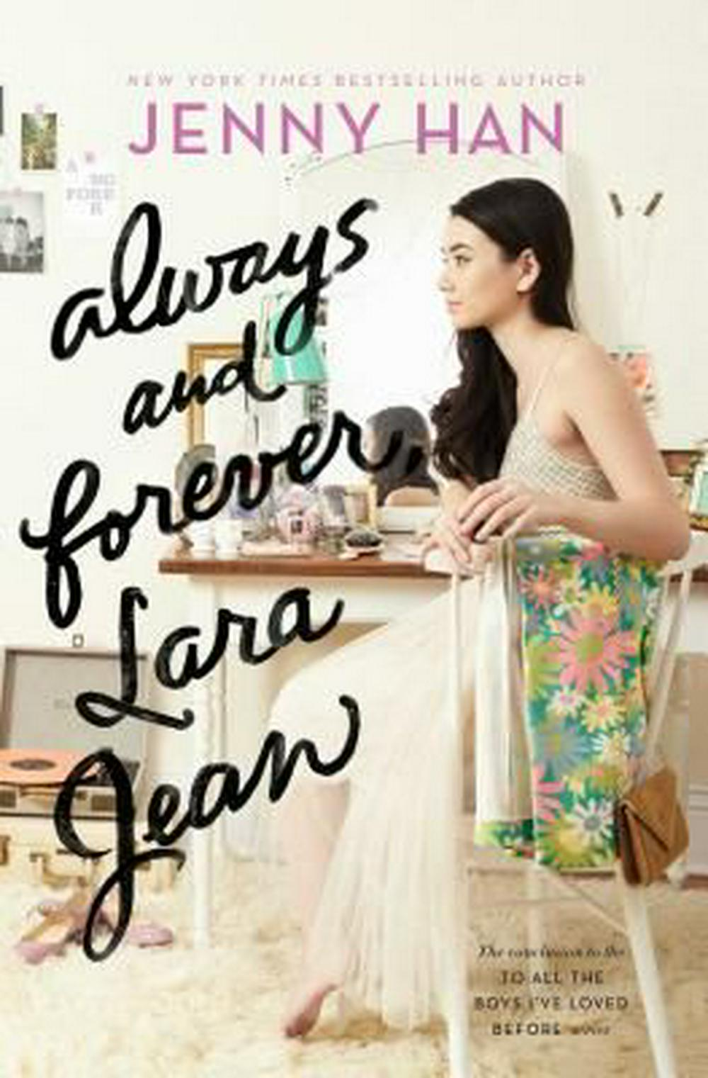 Always and Forever, Lara Jean by Jenny Han, ISBN: 9781481430487