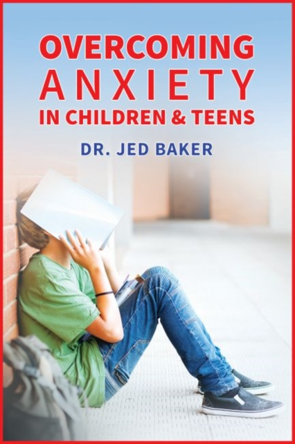 Overcoming Anxieties, Fears, and Frustrations