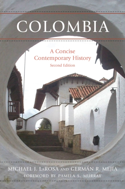 ColombiaA Concise Contemporary History