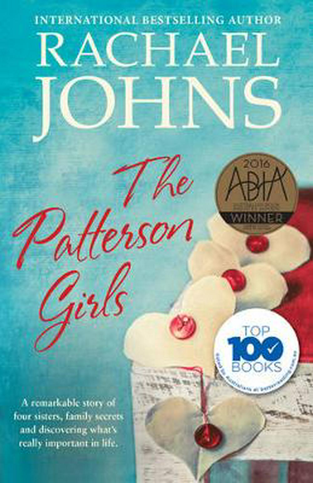 The Patterson Girls by Rachael Johns, ISBN: 9781489226440