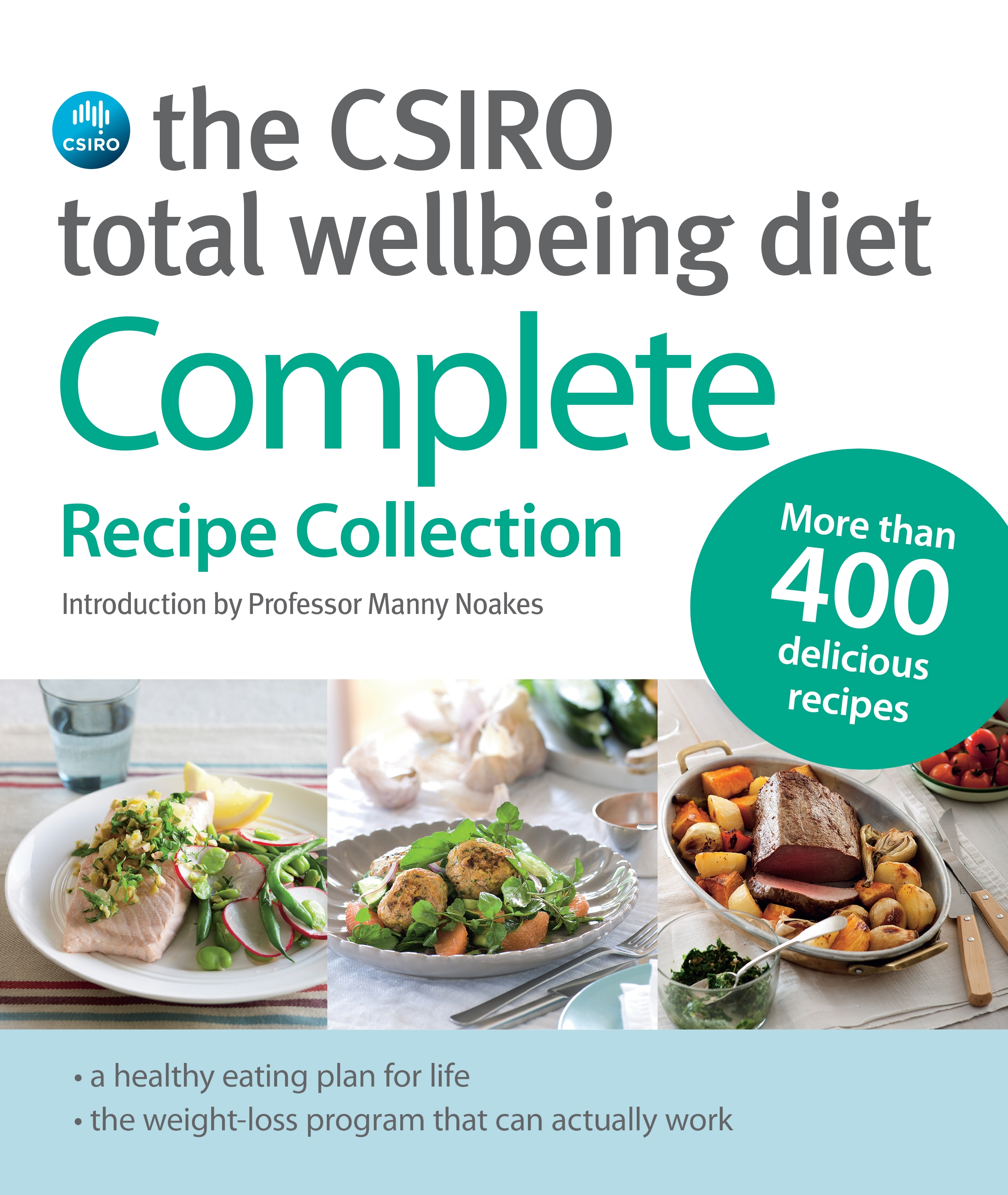 The CSIRO Total Wellbeing Diet by CSIRO, ISBN: 9780670078530
