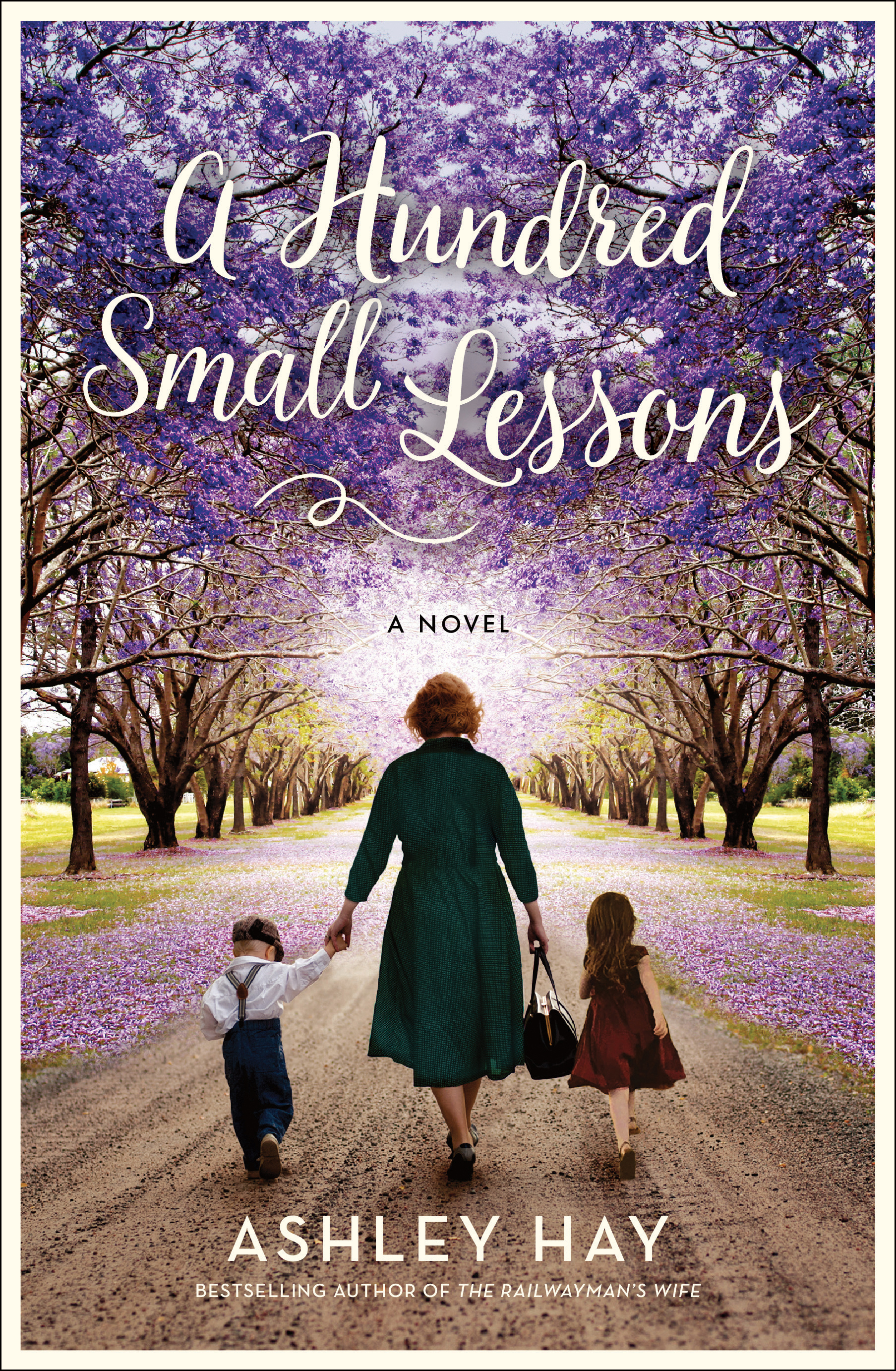 A Hundred Small Lessons by Ashley Hay, ISBN: 9781760293208