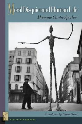 Moral Disquiet and Human Life (New French Thought Series)