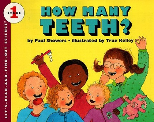 How Many Teeth? by Paul Showers, ISBN: 9780833568557