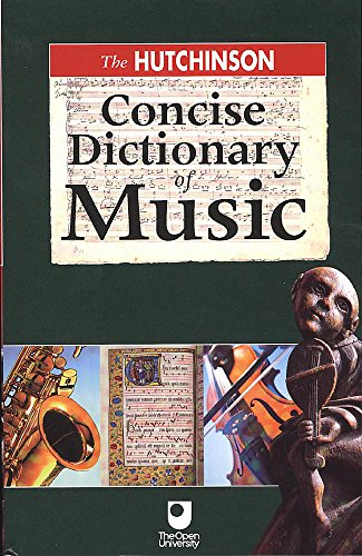 Hutchinson Concise Dictionary of Music by Helicon Books, ISBN: 9781859862728